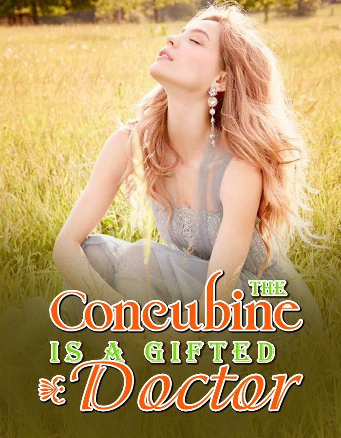 The Concubine is a Gifted Doctor