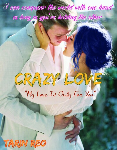 Crazy Love  ( My love is only for you)
